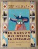 Le Garçon qui inventa la Libellule. Un mythe zuni rapporté par Tony Hillerman.. Hillerman (Tony).