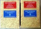 Diccionario de la Langua Espanola. 2 vol.. Dictionnaire de la Langue Espagnole de l'Académie Royale d'Espagne.. Real Academia Espanola.
