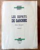 Les Esprits de Garonne. Geste Champêtre. Tome 1 seul.. Berry (André).