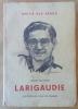 Larigaudie. Routier de Légende.. Vaulon (Jean).