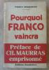 Pourquoi Franco Vaincra. Préface de Maurras emprisonné.. Héricourt (Pierre).