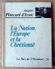 La Nation, L'Europe et la Chrétienté.. Ploncard d'Assac (Jacques).