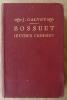Bossuet. Oeuvres Choisies.. Calvet (J.).