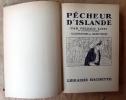 Pêcheur D'Islande.. Loti (Pierre).