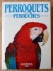 Perroquets et Perruches. . Alderton (David).