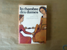 La Chambre des Dames.. Bourin (Jeanne).