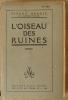 L'Oiseau des Ruines.. Benoît (Pierre).