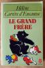 Le Grand Frère.. Carrère d'Encausse (Hélène).
