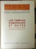 L'Architecture et la Décoration dans L'Ancienne Egypte. Ensemble complet de ses Trois volumes. Volume I: Les Temples Memphites et Thébains; des ...