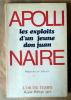 Les Exploits d'un Jeune Don Juan.. Apollinaire (Guillaume).