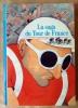 La Saga du Tour de France. . Laget (Serge).
