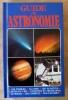 Guide de L'Astronomie.. Muirden (James).