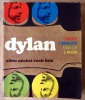 Dylan.. Ducray; Manoeuvre; Muller et Vassal.