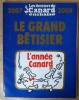 Les Dossiers du Canard Enchaîné. Le Grand Bêtisier 2007-2008.. Collectif.