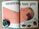 Vacances à Tous Prix.. Daninos (Pierre).