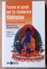 Forme et Santé par La médecine Tibétaine. Un héritage pour notre temps.. Garaude-Pasty (Marie-France).