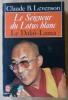 Le Seigneur du Lotus Blanc. Le Dalaï-Lama. . Levenson (Claude B.).
