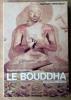 Le Bouddha et la Bouddhisme.. Percheron (Maurice).
