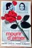 Mourir D'Aimer.. Duchesne (Pierre); d'après Cayatte (André) et Dumayet (Pierre).