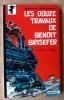 Les Douze Travaux de Benoît Brisefer.. Peyo, Walthéry; scénario de Y. Delporte.