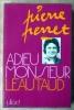 Adieu Monsieur Léautaud;. Perret (Pierre).