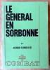 Le général en Sorbonne.. Fabre-Luce (Alfred).