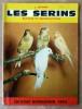 Les Serins. Elevage et Reproduction.. Jannin (J.).