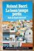 Le Beau Temps Perdu. Bab-el-Oued retrouvé.. Bacri (Roland).
