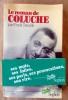 Le Roman de Coluche. Paroles et Musiques. Tenaille (Frank).