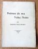 Poèmes de Ma Volta Noire.. Tinayre Broders.