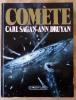 Comète. . Sagan (Carl) et Druyan (Ann).
