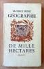 Géographie de Mille Hectares. Service de Presse.. Bedel (Maurice).