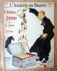 L'Assiette au Beurre. L'Affaire Ferrer. N°305.. [D'Ostoya , Malato, Zévaco].