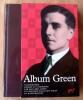 Album de Julien Green dans la collection la Pléïade.. Green (Julien et Jean-Eric).
