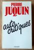Auto Critiques.. Juquin (Pierre).