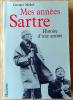 Mes Années Sartre; Histoire d'une amitié.. Michel (Georges).