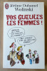 Vos Gueules Les Femmes.. Wolinski et Duhamel (Jérôme).