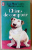 Chiens de Comptoir.. Gourio ( J. M.) et Jeanroy (Blandine).