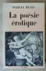 La Poésie érotique de langue Française.. Béalu (Marcel).