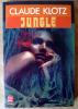 Jungle.. Klotz (Claude).