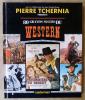80 Grands Succès du Western.. Tchernia (Pierre) et Romer (J.C.).