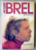 Jacques Brel. Mis en images par André Bernard.. Barlatier (Pierre).