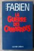La Guerre des Camarades.. Fabien (Jean).