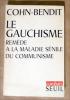 Le Gauchisme remède à la maladie sénile du communisme.. Cohn-Bendit.