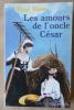 Les Amours de L'Oncle César.. Blanc (René).