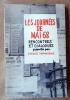Les Journées de Mai 68. Rencontres et Dialogues.. Durandeaux (Jacques) et un collectif.