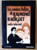 Les Années Folles de Raymond Radiguet.. Odouard (Nadia).