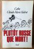 Plutôt Russe que mort.. Cabu et Claude-Marie Vadrot.