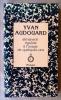 Almanach égoïste à l'usage de quelques-uns.. Audouard (yvan);