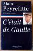 C'était De Gaulle *. Première partie.. Peyrefitte (Alain).